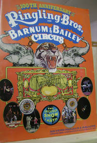 Ringling Bros. and Barnum & Bailey Circus 100th Anniversary Souvenir  Program & Magazine