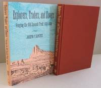 Explorers, Traders, and Slavers: Forging the Old Spanish Trail, 1678-1850