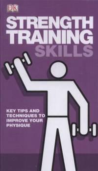 Strength Training Skills.