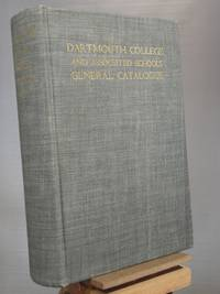 Dartmouth College and Associated Schools General Catalogue