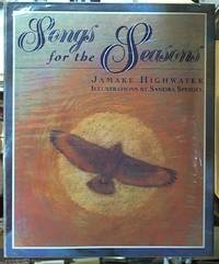 Songs for the Seasons by  Jamake Highwater - First Edition - 1995 - from Syber's Books ABN 15 100 960 047 and Biblio.com