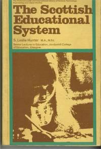 THE SCOTTISH EDUCATIONAL SYSTEM