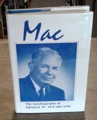 image of Mac the Autobiography of Ernest W. Mcfarland