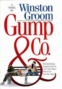 Gump and Co. by Winston Groom - Hardcover - 1995 - from ThriftBooks (SKU: G0671521705I3N10)