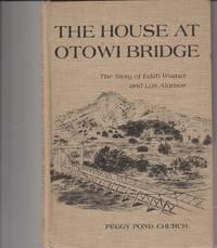 image of The House at Otowi Bridge