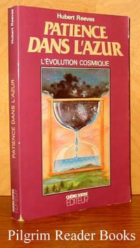 Patience dans l'azur: L'Évolution cosmique
