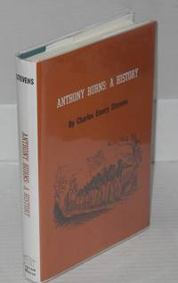 Anthony Burns; a history