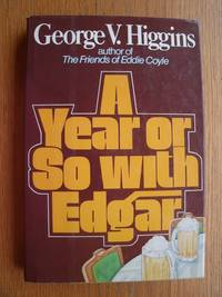 A Year or So With Edgar