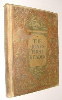 The Jones First Reader
