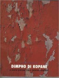 A Short History of Dimpho Di Kopane: A South African Lyric Theatre Company