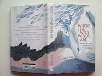 image of Where the wild winds are: Walking Europe's winds from the Pennines to  Provence