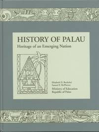 image of History of Palau: Heritage of an Emerging Nation