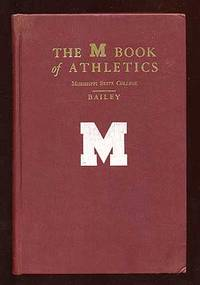 The M Book of Athletics Mississippi State College: September 1930 to June 1947