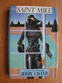 Saint Mike by  Jerry Oster  - First edition first printing  - 1987  - from Scene of the Crime Books, IOBA (SKU: biblio8369)