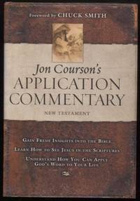 Jon Courson's Application Commentary ;   New Testament  New Testament