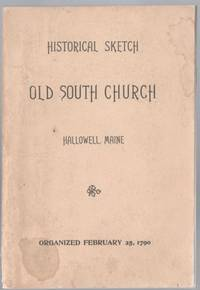 Historical Sketch of the South Congregationalist Chuch of Hallowell