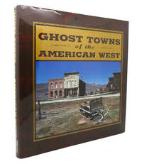 image of GHOST TOWNS OF THE AMERICAN WEST