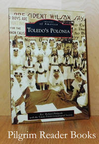Toledo's Polonia: Images of America.