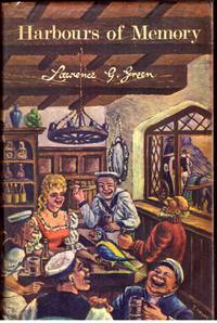 HARBOURS OF MEMORY. by  LAWRENCE G GREEN - First Edition - 1969 - from BOOKLOVERS PARADISE (SKU: 008122)