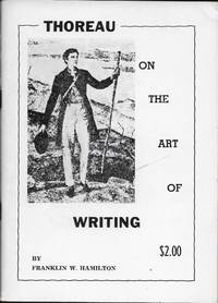 Thoreau on the Art of Writing by  Franklin Hamilton - 1967 - from stephensbookstore and Biblio.co.uk