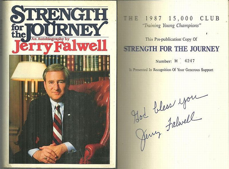 STRENGTH FOR THE JOURNEY An Autobiography, Falwell, Jerry