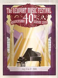 image of THE NEWPORT MUSIC FESTIVAL 40TH ANNIVERSARY SEASON 2008 JULY 11 TO 27, 2008