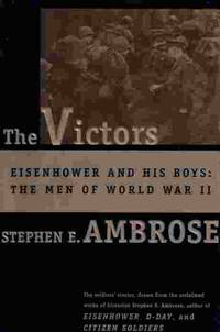 image of Victors Eisenhower and His Boys - the Men of World War II