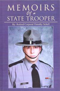 Memoirs of a State Trooper: True Police Stories