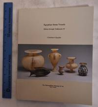 image of Egyptian Stone Vessels: Khian Through Tuthmosis IV