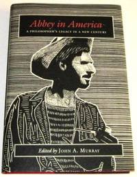 Abbey in America - A Philosopher's Legacy in a New Century