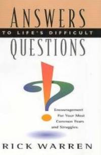 Answers to Life's Difficult Questions by Rick Warren - Paperback - 1999-07-07 - from Books Express (SKU: 0966089529n)