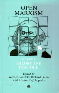 Open Marxism_Volume II_ Theory and Practice