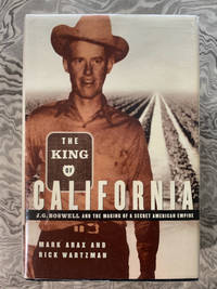The King of California: J. G. Boswell and the Making of a Secret American Empire