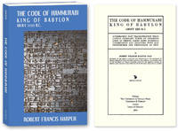 The Code of Hammurabi King of Babylon. About 2250 B.C. Autographed..