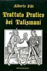 Trattato pratico dei talismani.