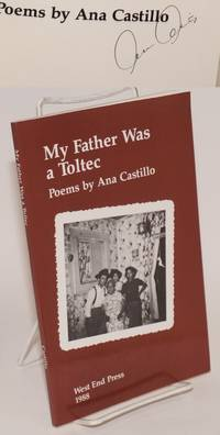 My father was a Toltec; poems