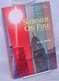 image of Summer on Fire: A Detroit novel