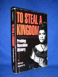To Steal A Kingdom by  Michael Dougherty - Paperback - 3rd Printing - 1994 - from Brass DolphinBooks and Biblio.com