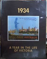 image of 1934, a Year in the Life of Victoria; An Exhibition