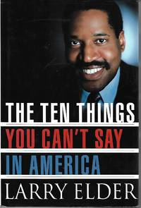 The Ten Things You Can\'t Say in America