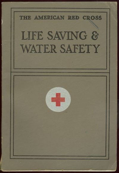 LIFE SAVING AND WATER SAFETY, American Red Cross