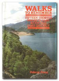 image of Walks to Remember Fifteen Shorter Walks in East and Central Lake District