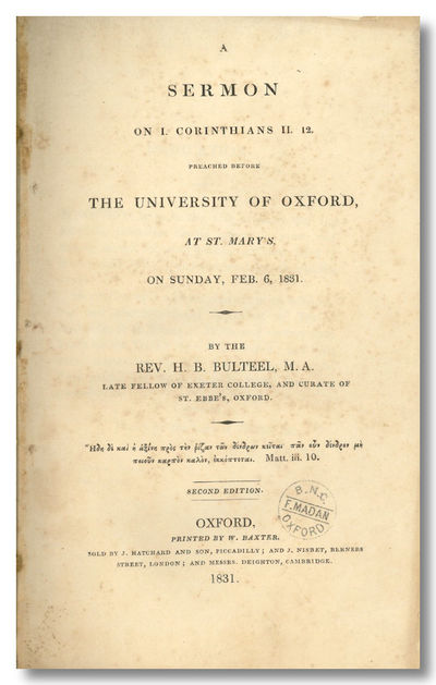 Oxford, London, and Cambridge: Printed by W. Baxter, Sold by J. Hatchard and Son , 1831. 53,pp. Octa...