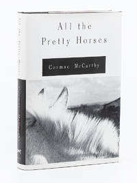 All the Pretty Horses. Volume One, The Border Trilogy - Review copy