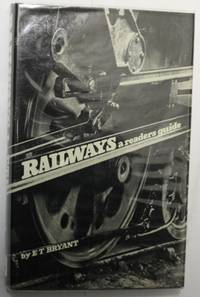 Railways A Readers Guide