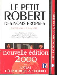 Le Petit Robert des noms propres alphabe´tique et analogique illustre´ en couleurs. ;  Atlas ge´opolitique & culturel du Petit Robert des noms propres : 80 cartes. [2]