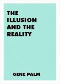 The Illusion and the Reality
