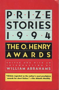 PRIZE STORIES 1994: The O. Henry Awards.