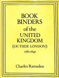 Bookbinders of the U.K. (Outside London) 1780-1840.