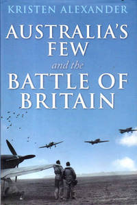 Australia's Few and the Battle of Britain